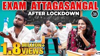 Public Exam Attagasangal After Lockdown   Exam Hall Sothanaigal   School Life   Tube Light