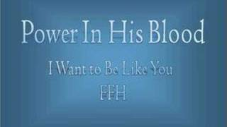 Power In His Blood by FFH