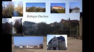 preview picture of video 'Dachau ruhig, beschaulich, ländlich u. trotzdem große Kreisstadt rest'