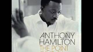 Anthony Hamilton- The Day We Met