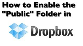 """Dropbox Hints: How to Enable the """"Public"""" Folder in Dropbox"""