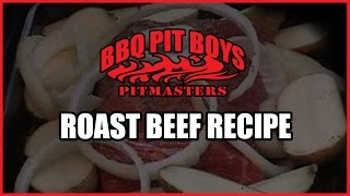 Roast Beef Recipe Barbecue by the BBQ Pit Boys