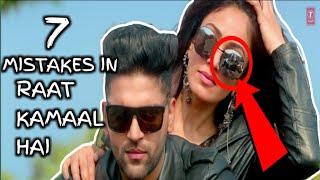 7 MISTAKES IN Raat Kamaal Hai | Guru Randhawa & Khushali Kumar | Tulsi Kumar | New Song 2018