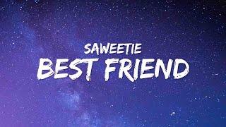 Saweetie - Best Friend (Lyrics) ft. Doja Cat