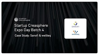 Case Study: wellteq & Sanofi – Startup Creasphere Expo