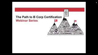 Webinar Series: The Path to B Corp Certification Pt I