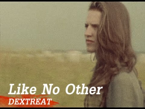 Dextreat - Dextreat - Like No Other (official video)