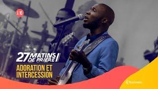 Adoration Et Intercession. 27 Matins De Prière [Jour 15]