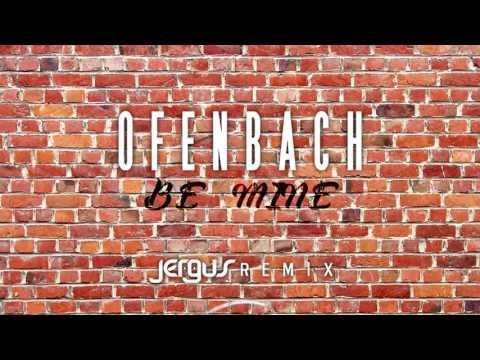 Ofenbach - Be Mine (Jergus Bootleg)