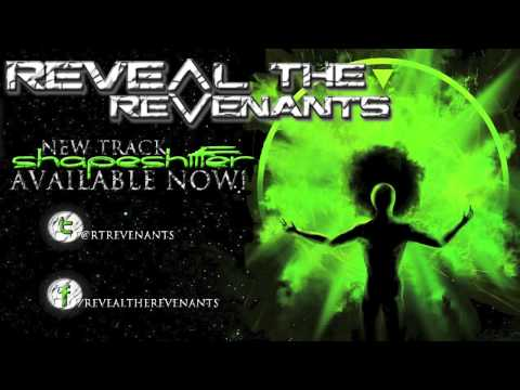 Reveal The Revenants - Shapeshifter [2013]
