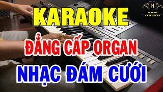 karaoke-nhac-dam-cuoi-hay-nhat-lien-khuc-nhac-song-dan-organ-dac-biet