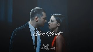 Sarp & Melek || Glass Heart