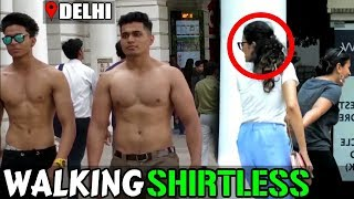 Fitness Freaks Goes Shirtless in Public  Delhi, India ft. Yash Anand