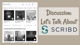 Discussion: Let's Talk About Scribd