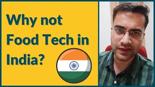 Why You Should Not Pursue Food Technology in India