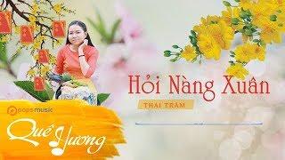 Hỏi Nàng Xuân | Thái Trâm
