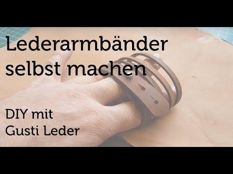 Armbänder selbst gebastelt | DIY | Lederarmband | Arbeiten mit Leder | Tutorial | Gusti Leder