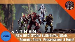 Anthem News - Storm's Elemental Gear, Level Progression, Sentinel Pilots, & More!