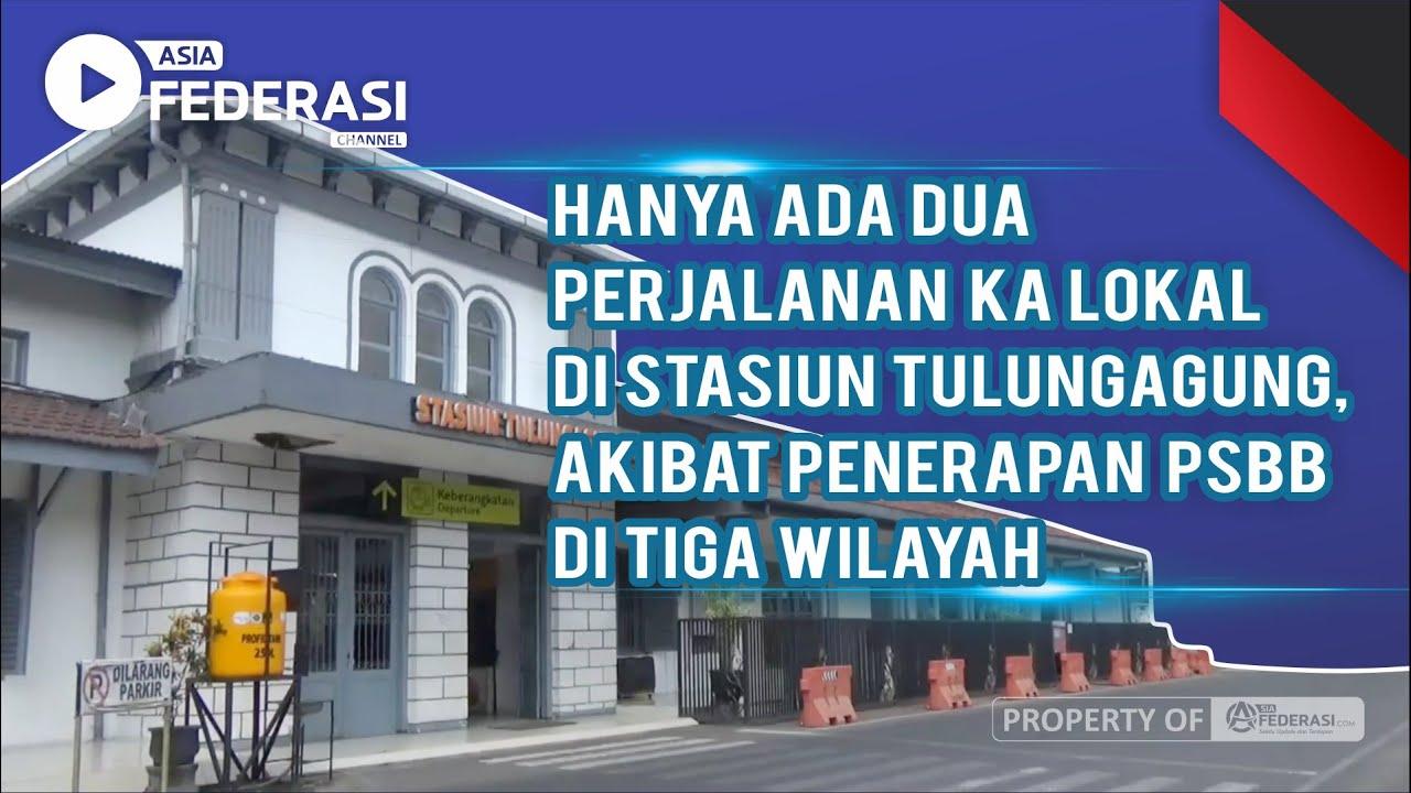 Hanya Ada Dua Perjalanan KA Lokal di Stasiun Tulungagung Akibat Penerapan PSBB di Tiga Wilayah