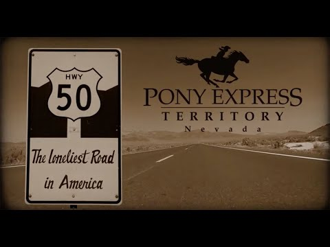 THE LONELIEST ROAD IN AMERICA, Nevada Highway 50