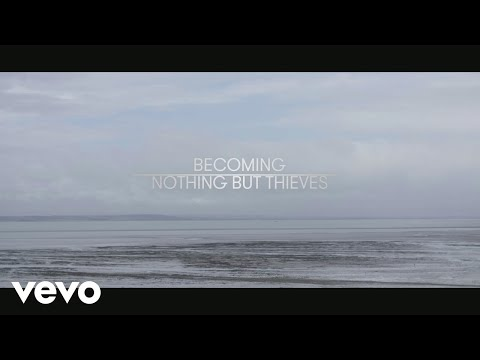 Nothing But Thieves - Becoming Nothing But Thieves (Vevo LIFT UK)
