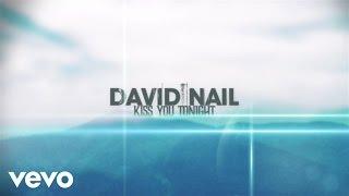 David Nail - Kiss You Tonight (Lyric Video)
