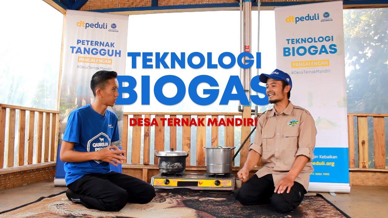 Teknologi Biogas Desa Ternak Mandiri DT Peduli