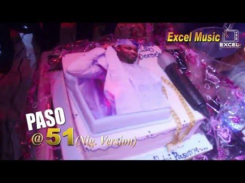 Paso @51 Nigeria version with glamour
