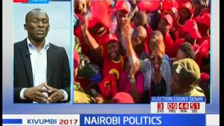 Nairobi Politics :  NASA and Jubilee set to close down their campaigns tomorrow