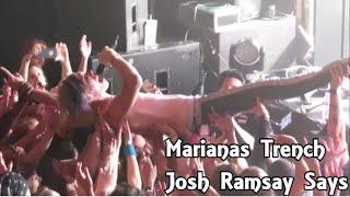 Marianas Trench Josh Ramsay Says (Explicit Language)