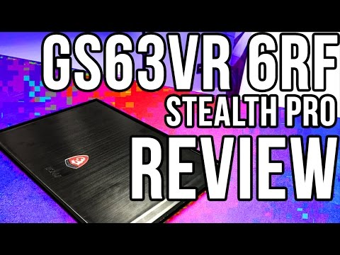 MSI GS63VR 6RF STEALTH PRO Review/First Look (Ghetto Edition) GTX 1060 Laptop