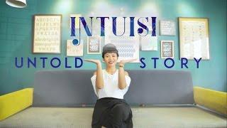 YURA YUNITA - Intuisi (Untold Story)