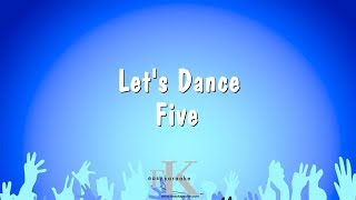 Let's Dance - Five (Karaoke Version)