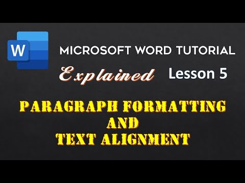 Paragraph Formatting and Text Alignments in Word 2016 Tutorial | The Teacher