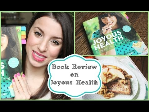 Video Book Review | Joyous Health - Healthy Recipes, Natural Skincare & More!