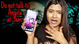 Do Not talk to *ANGELA* AT 3am challenge | RIA