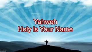 Exalted (Yahweh) by Chris Tomlin