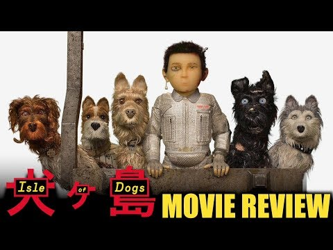 Isle of Dogs – Movie Review