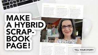 Make A Hybrid Scrapbook Page About YOU! (Digital Scrapbooking Basics)