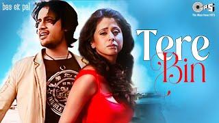 Tere Bin - Vídeo Song | Bas Ek Pal | Sanjay Suri, Urmila