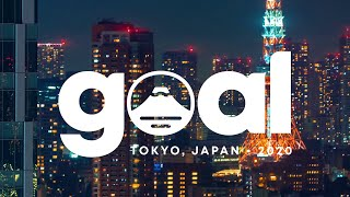 Join Us in Tokyo for GOAL 2020