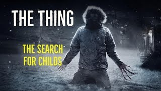 The Thing (The Search For Childs)