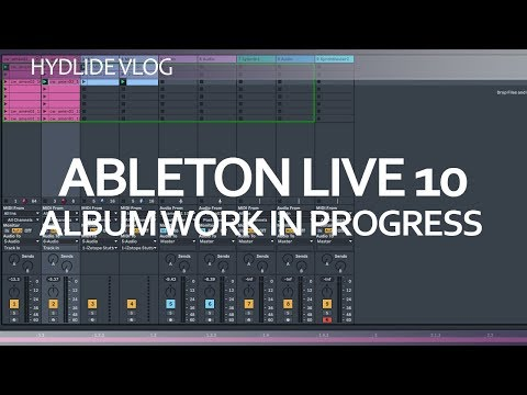 Ableton Live 10<br/>Making an Album in the genre Ambient IDM Glitch