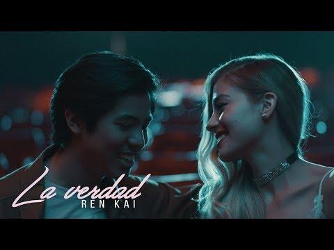 Ren Kai - La Verdad (Official Music Video)