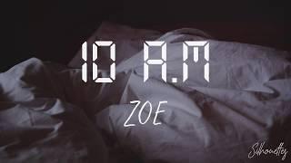 10 A.M - Zoé / Letra