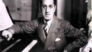 George Gershwin —