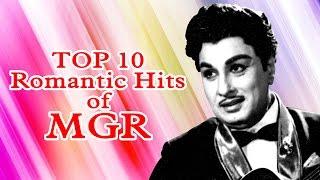 Top 10 Romantic Hits of MGR | Tamil