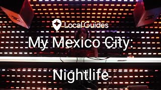 Experience The Dance Clubs Of Mexico City - My Mexico City, Ep. 5 (4K)