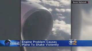 Caught On Camera: Engine Problems Cause Plane To Shake Violently
