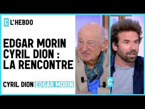 Edgar Morin, Cyril Dion : la rencontre - C l'hebdo - 19/06/2021 Edgar Morin, Cyril Dion : la rencontre - C l'hebdo - 19/06/2021